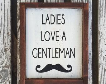 Ladies love a gentleman hand painted wood sign - nursery decor - boy room - boy nursery - mustashe decor