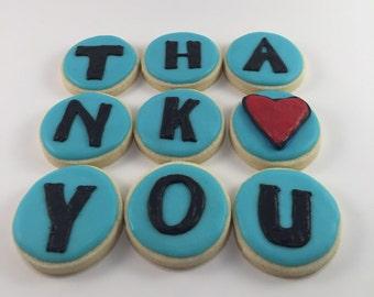 Thank you sugar cookies. Get well sugar cookies. I love you sugar cookies. Cookie gift