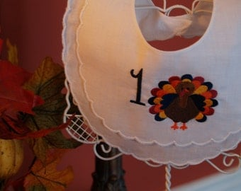First Thanksgiving Turkey Baby Girl or Boy  Double Scalloped Linen Bib trimmed in white