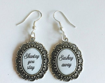 Shantay you stay/Sashay Away Earrings