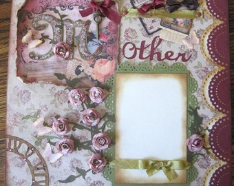 Premade Scrapbook Page 12 x 12 For Mother Victorian Shabby Chic Themed With Roses and Pearls