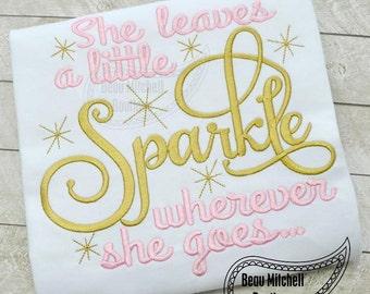 She Leaves a Little Sparkle Wherever She Goes - Princess - Custom Tee 19