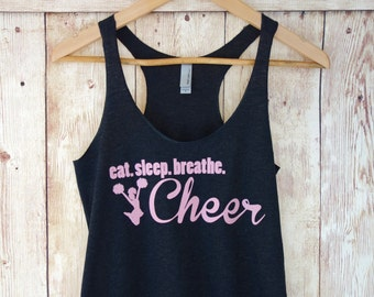 Eat Sleep Breathe Cheer Tank Top. Cheer Shirt. Workout Tank Top. Workout Shirt. Gym Shirt. Gym Tank Top. Eco Racerback Tank Top. Gym Shirt