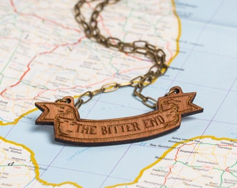 The Bitter End Wooden Scroll Necklace - sea saying, sailor phrase, nautical, ship, sailing, boat