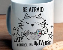 Cats control the Universe Mug / cat lover gifts funny / cat lover gifts for christmas / personalized cat lover gifts
