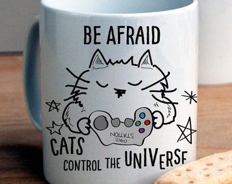 Cats control the Universe Mug / cat lover gifts funny / cat lover gifts/ personalized cat lover gifts