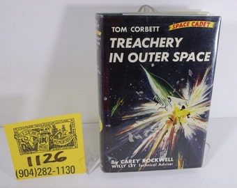 "1950's Tom Corbett #6-""Treachery in Outer Space"" by Cary Rockwell-Hardcover edition"