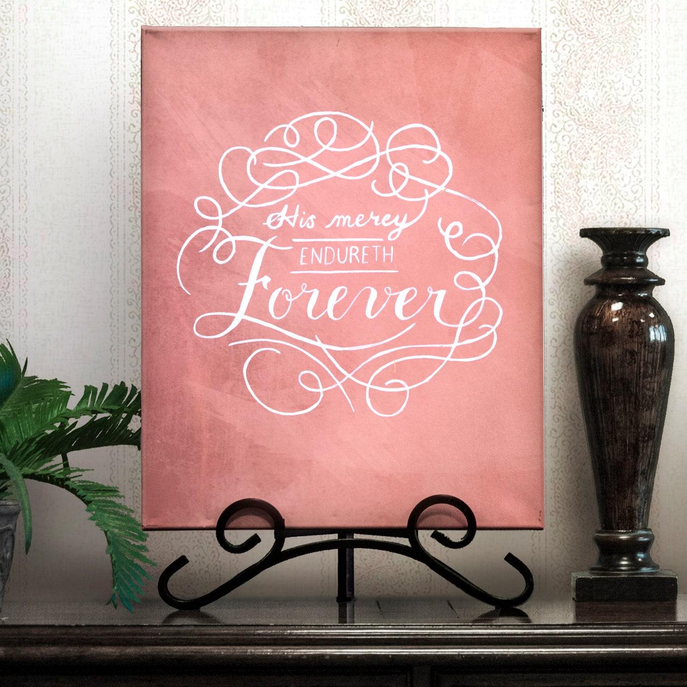 Modern calligraphy his mercy endureth by embroideredbronze