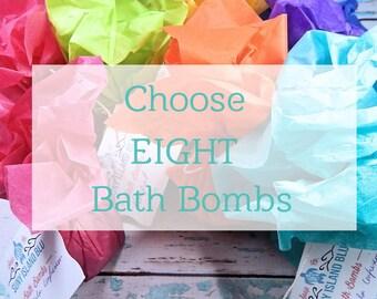 Bath Bombs - Choose Eight Bath Bombs - Bath Fizzy Bomb - Bath Fizzy Set - Bath Bomb Set - Scented Bath - Fizzy Bath Bomb - Bath Bomb Scented
