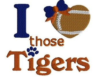 Football embroidery design, 3 sizes, sports embroidery I love those tigers, machine embroidery, filled stitch machine embroidery