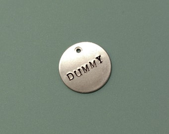 Custom Hand Stamped Pet ID Tag: Personalized, Dummy