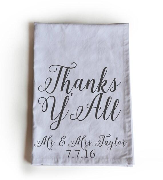 Wedding Gift Tea Towels : Tea Towels -Thanks YAll Tea Towel -Wedding Favor -Kitchen Towels ...