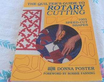 The Quilter's Guide to Rotary Cutting  by Donna Poster