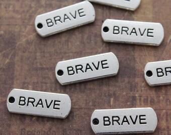 10 BRAVE Charms BRAVE Pendants Antiqued Silver Tone  8 x 21 mm
