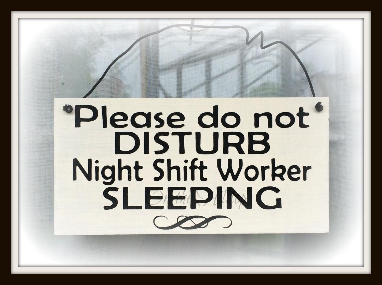 Do Not Disturb Sign Night Shift Worker Sign Nurse Sign
