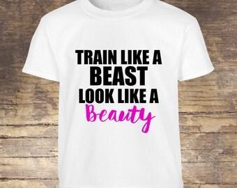Train Like a Beast Workout Tee, Gym Clothing, Fitness Tshirt, beauty Shirt, Beast shirt, Crossfit Shirt