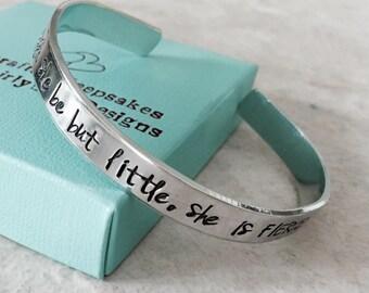 Sale!  Though she be but little, she is FIERCE personalized cuff bracelet monogrammed bracelet gift jewelry hand stamped cuff bracelet