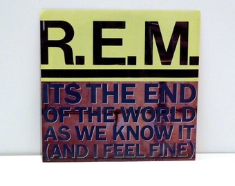 REM Vinyl Vintage Record Its The End Of The World As We Know It b-side Last Date 45 rpm R.E.M. band 1987 Michael Stipe Peter Buck Athens GA