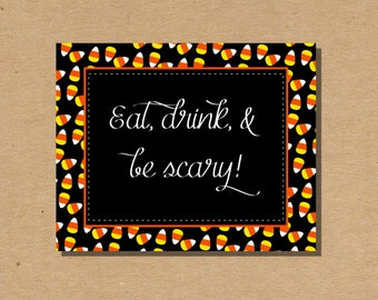 Eat Drink and Be Scary Printable Halloween Sign Digital File