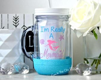 Mermaid Tumbler, Glitter Tumbler, Im Really a Mermaid, Mermaid Quote, Mermaid Mason Jar, Mermaid Gift, Im a Mermaid, Custom Mermaid Gift