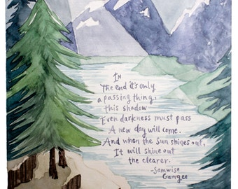 Even The Darkness Must Pass, Samwise Gamgee quote from LOTR, The Two Towers