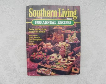 Vintage Cookbook, Southern Living 1985 Annual Recipes, Hardback, 373 Pages, ISBN 0-8487-0679-X