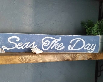 Seas the Day sign, nautical sign, beach sign, nautical wall decor