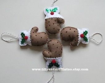 Felt Mitten Christmas Ornaments/Decorations/Baubles.Christmas Pudding Mittens.Felt Pudding.Christmas PuddingDecoration/Ornament