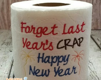 New Year embroidered toilet paper, New Years Eve decorations, birthday gift, funny gag gift, white elephant, bathroom decoration, joke gift