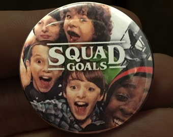"Stranger Things ""Squad Goals"" 1.5"" Button or Magnet 80s nostalgia netflix glasses The Upside Down Will Eleven Mike Lucas Dustin"