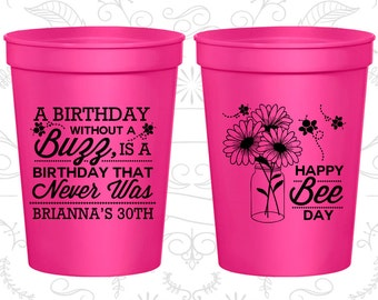 A Birthday with a a buzz is a birthday that never was, Birthday Cups, Happy Bee Day (20255)