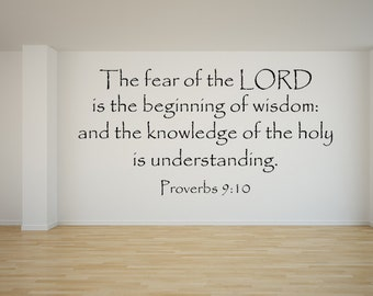 Proverbs 9:10 Vinyl Wall Decal The Fear Of The Lord Is The Beginning Of Wisdom Scripture Wall Decal KJV Wall Art Proverbs Wall Decal
