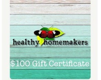 One Hundred Dollar Gift Certificate Healthy Homemakers Market - 100 Dollar Health Beauty - Printed Voucher Last Minute Gift Card Certificate