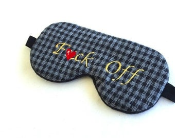 Mature! Cute F* Off Sleep Mask, Mens Wool Sleep Mask, Naughty Sleep Mask, Shameless F*uck Off Sleeping Mask