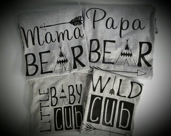 Family shirts,mama bear,papa bear,little baby cub,wild cub sold as set of shirts.