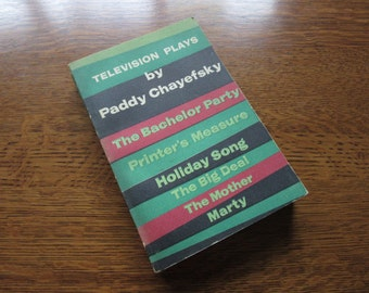 Television Plays, Paddy Chayefsky, 1956 First Paper Bound Edition, Vintage Book, Theater Drama Literature, TV Show Writers, Simon & Schuster