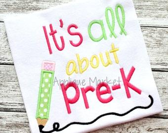 Personalized It's All About Pre K School Applique Shirt or Onesie Girl or Boy