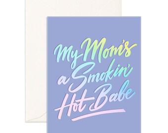 Smokin' Hot Babe Greeting Card