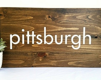 Large Pittsburgh Sign, Rustic Pittsburgh Sign, Wood Pittsburgh Sign