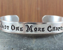 Just one more chapter - bangle cuff bracelet