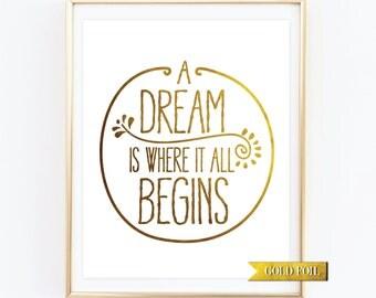 A Dream, Gold foil Wall Art, Gift for her, Inspirational Art, Motivational Office Decor,Graduation Gift