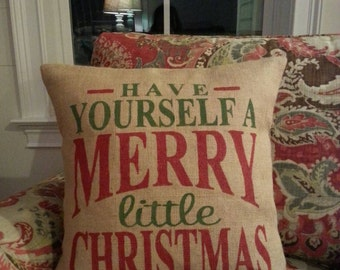 """Have Yourself a Merry Little Christmas 18""""x18"""" Pillow Cover with envelope enclosure"""