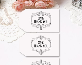 OMG Wedding Favor Tags, Thank You Tags, Blush Tags, Candy Tags, Birthday Tags, Baby Shower Tags, Gift Tags, Cookie Tags