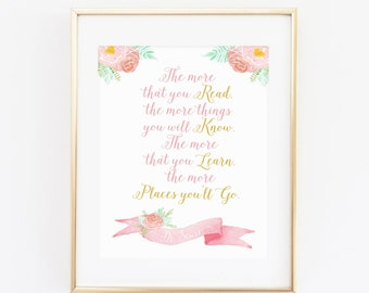 Digital Dr Seuss Quote Print, The More that You Read, Places You Will Go, Childrens Decor, Kid Print, Girl Gold and Pink Print - ANY SIZE