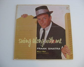 Frank Sinatra - Swing Along With Me - Circa 1961
