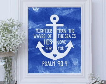 DIY Printable: Bible Verse Mightier than the waves of the sea is His love for you