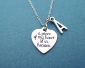 Personalized, Letter, Initial, a piece of my heart is in heaven, Necklace, Loss Of A Loved One, Heart, Heaven, Remembrance, Gift, Jewelry