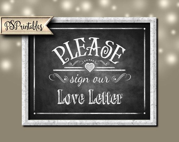 Printable Wedding Chalkboard sign - please sign our LOVE LETTER - instant download digital file - DIY - Rustic Collection - Wedding Signage