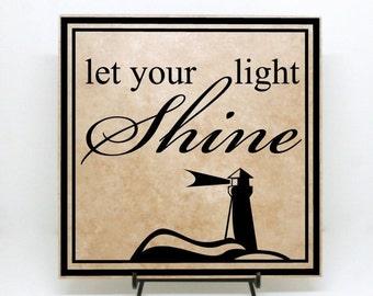 ON SALE - Let your light shine sign - Lighthouse Decor, Wood Sign, Inspirational sign, Tile Home Decor, Wood Home Decor, Lighthouse Sign