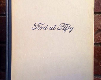 """1953 """"Ford at 50"""" Anniversary Book telling the story of Americas Favorite Automobile!"""